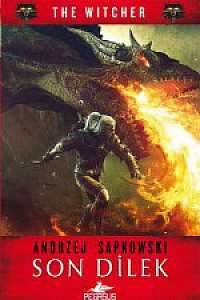 Son Dilek -The Witcher Serisi 1 The Witcher Serisi 1